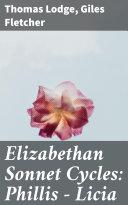 Elizabethan Sonnet Cycles: Phillis - Licia Pdf/ePub eBook