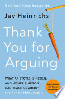 Thank You for Arguing  Fourth Edition  Revised and Updated