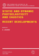 Static and Dynamic Photoelasticity and Caustics