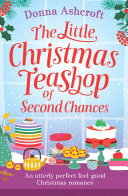The Little Christmas Teashop of Second Chances