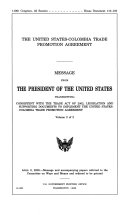 The United States Colombia Trade Promotion Agreement  Volume 2 of 2  April 8  2008  110 2 House Document 110 103