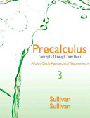 Precalculus: Concepts Through Functions, a Unit Circle Approach to ...
