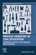 Process Chemistry of Coal Utilization Book