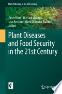 Plant Diseases and Food Security in the 21st Century