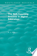 The Self Teaching Process in Higher Education