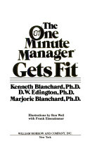 The One Minute Manager Gets Fit Book