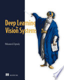 Deep Learning For Vision Systems Book PDF