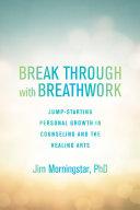 Breakthrough with Breathwork