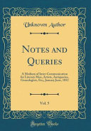 Notes and Queries  Vol  5