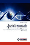 Genetic Engineering in Agricultural Landscapes