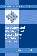 Structure and Mechanics of Textile Fibre Assemblies