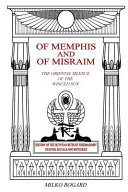 Of Memphis and of Misraim  the Oriental Silence of the Winged Sun