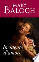 Incidente d'amore (I Romanzi Oro) Book Cover