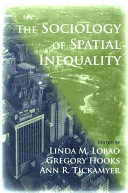 Sociology of Spatial Inequality, The