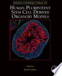 Human Pluripotent Stem Cell Derived Organoid Models