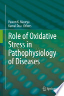 Role of Oxidative Stress in Pathophysiology of Diseases Book