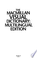 The Macmillan visual dictionary  : multilingual edition