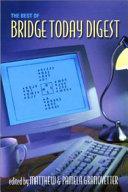 The Best of Bridge Today Digest