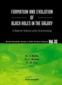 Formation And Evolution Of Black Holes In The Galaxy  Selected Papers With Commentary