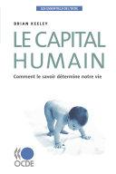 Les essentiels de l'OCDE Le capital humain Comment le savoir détermine notre vie