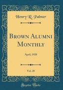 Brown Alumni Monthly  Vol  20