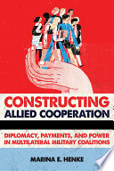 Constructing Allied Cooperation