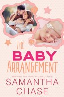 The Baby Arrangement / Baby, I'm Yours / Baby, Be Mine Pdf/ePub eBook