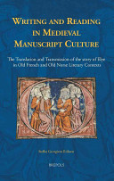 Writing and Reading in Medieval Manuscript Culture