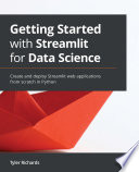 Getting Started with Streamlit for Data Science