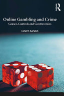 Pdf Online Gambling and Crime Telecharger