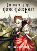 The Boy with the Cuckoo-Clock Heart Pdf/ePub eBook