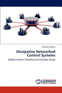 Dissipative Networked Control Systems Book