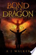Bond of a Dragon  Zahara s Gift