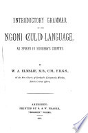 Introductory Grammar Of The Ngoni Zulu Language