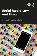Social Media Law and Ethics