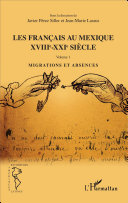 Les Français au Mexique XVIIIe-XXIe siècle Pdf/ePub eBook