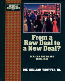 From a Raw Deal to a New Deal African Americans 1929 1945