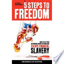 5 Steps to Freedom