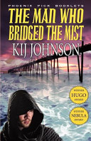 The Man Who Bridged the Mist   Hugo and Nebula Winning Novell Book