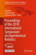 Proceedings of the 2018 International Symposium on Experimental Robotics