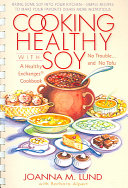 Cooking Healthy with Soy