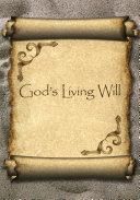God S Living Will