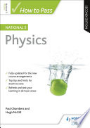 How to Pass National 5 Physics  Second Edition