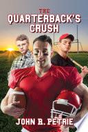 The Quarterback s Crush Book PDF