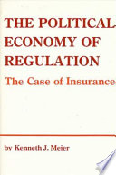 The Political Economy of Regulation  : The Case of Insurance