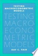 Testing Macroeconometric Models