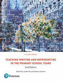 Cover of Teaching Writing and Representing in the Primary School Years (Pearson Original Edition)