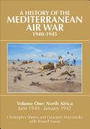 A History of the Mediterranean Air War 1940–1945