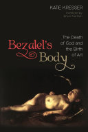 Bezalel s Body