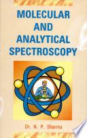 Molecular And Analytical Spectroscopy Book